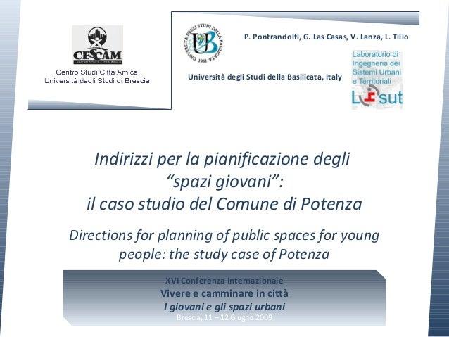 """Indirizzi per la pianificazione degli """"spazi giovani"""": il caso studio del Comune di Potenza Directions for planning of pub..."""