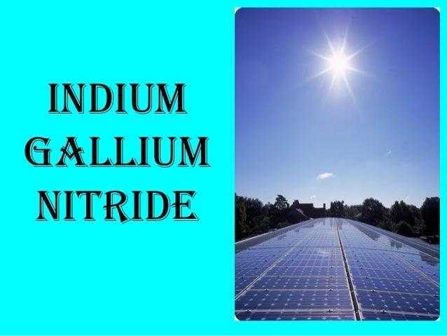 Indium gallium-nitride