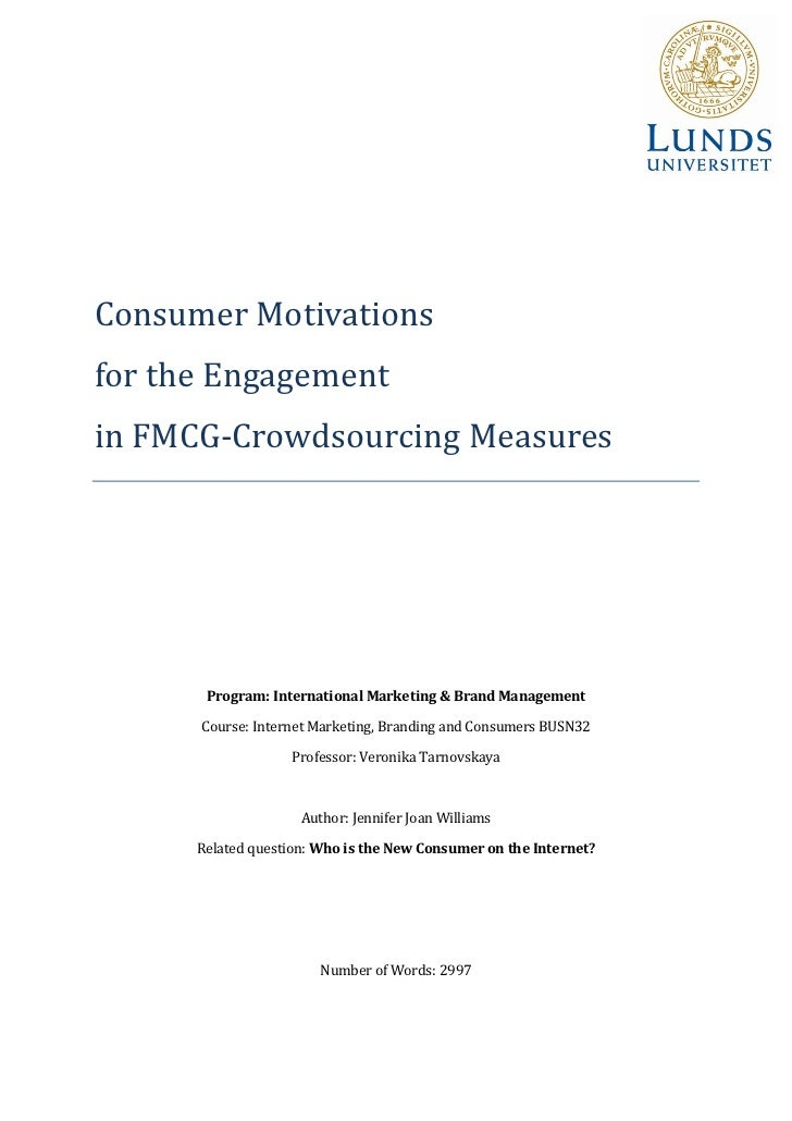 Consumer Motivationsfor the Engagementin FMCG-Crowdsourcing Measures       Program: International Marketing & Brand Manage...