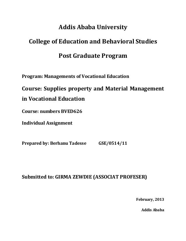 Addis Ababa University College of Education and Behavioral Studies Post Graduate Program Program: Managements of Vocationa...