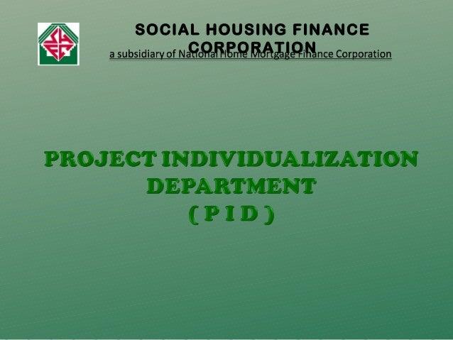 SOCIAL HOUSING FINANCE CORPORATION
