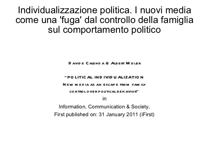 Political individualization. New media as an escape from family control over political behavior.