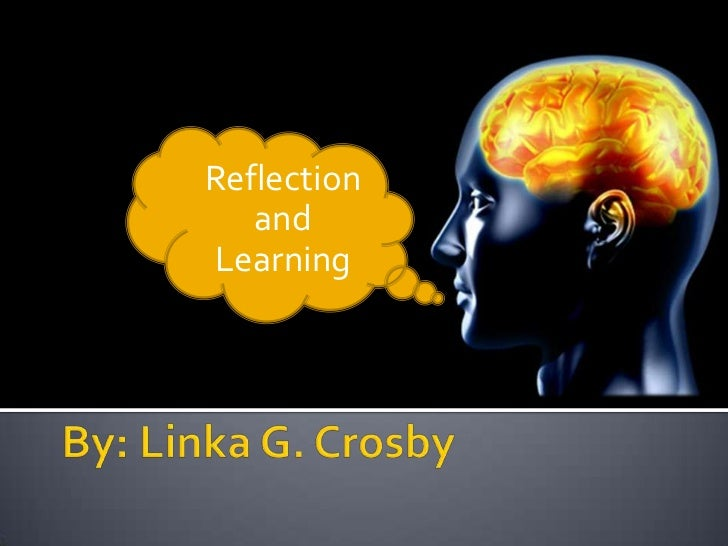 Reflection   andLearning