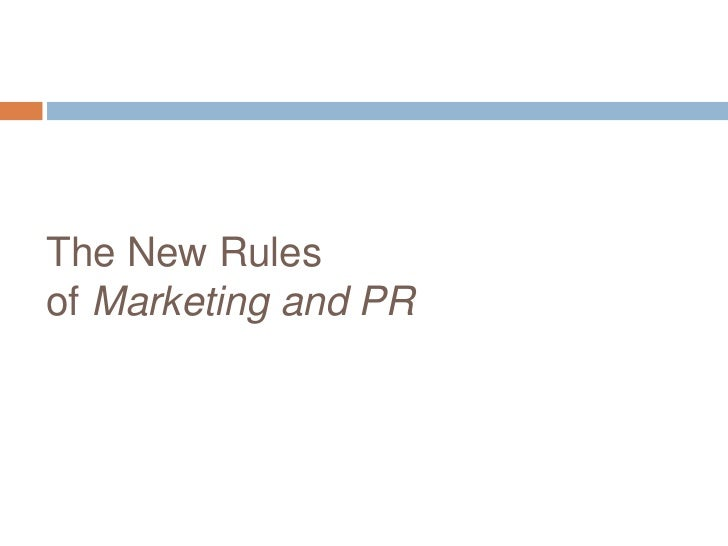 The New Rules of Marketing and PR<br />