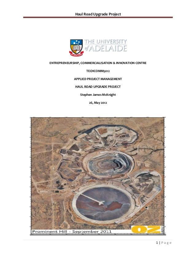 Haul Road Upgrade ProjectENTREPRENEURSHIP, COMMERCIALISATION & INNOVATION CENTRE                    TECHCOMM5012          ...