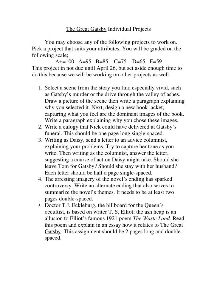 The Great Gatsby Individual Projects        You may choose any of the following projects to work on. Pick a project that s...