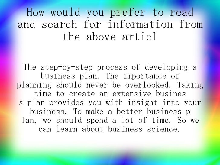 How would you prefer to read and search for information from         the above articl    The step-by-step process of devel...
