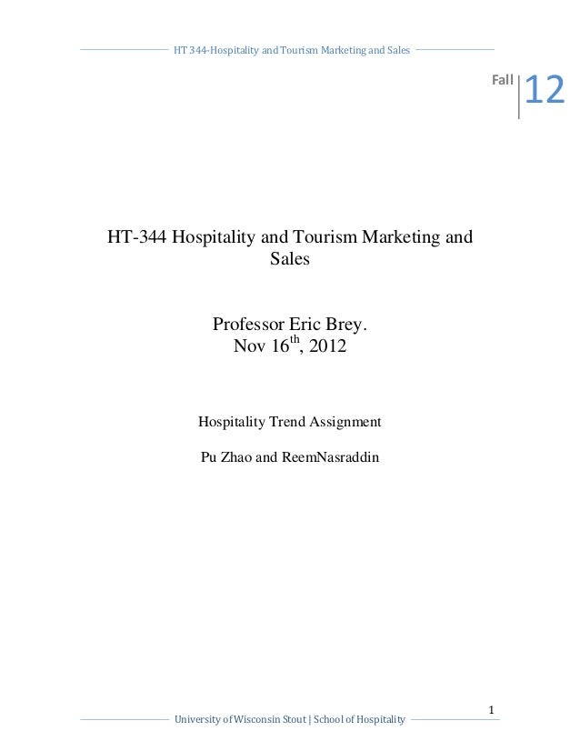HT 344-Hospitality and Tourism Marketing and Sales                                                                Fall    ...