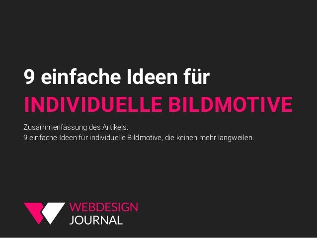 9 einfache Ideen für INDIVIDUELLE BILDMOTIVE Zusammenfassung des Artikels: 9 einfache Ideen für individuelle Bildmotive, d...