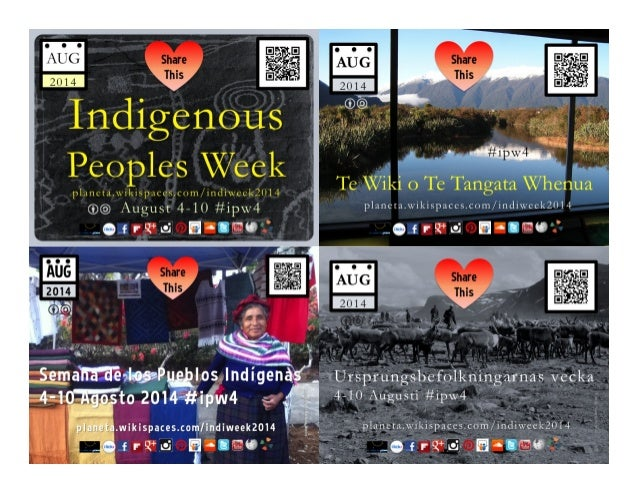 Indigenous Peoples Week (Aug 4-10, 2014) #ipw4