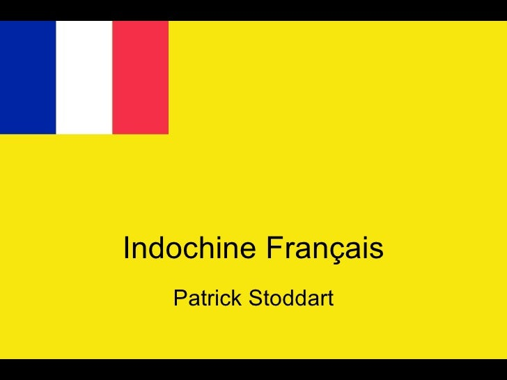 Indochine Français Patrick Stoddart