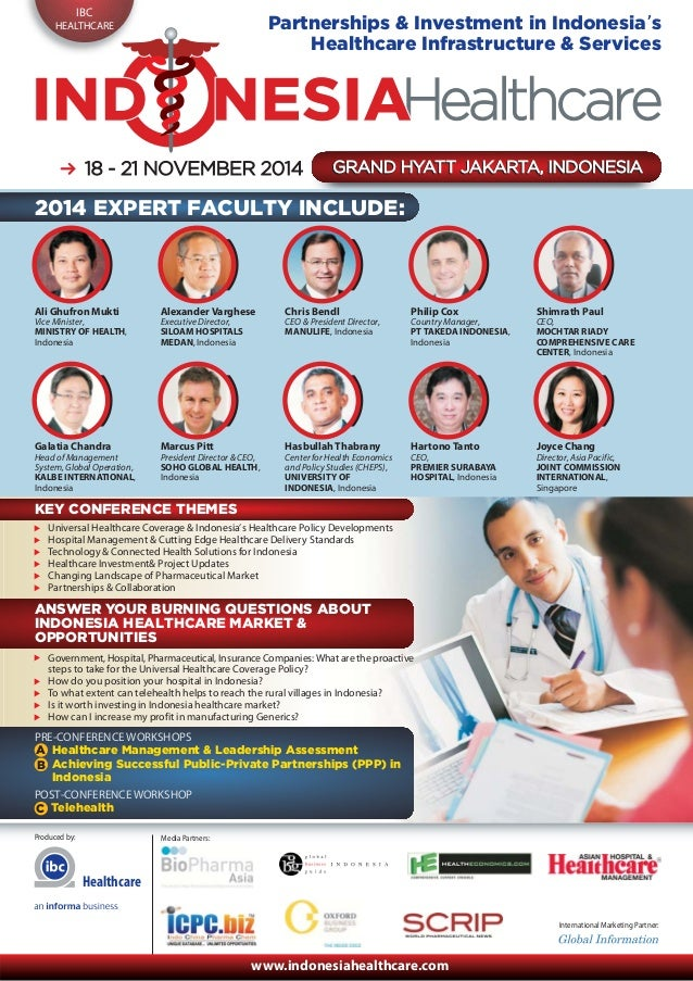 IBC HEALTHCARE Produced by: International Marketing Partner: Media Partners: www.indonesiahealthcare.com 18 - 21 N18 - 21 ...
