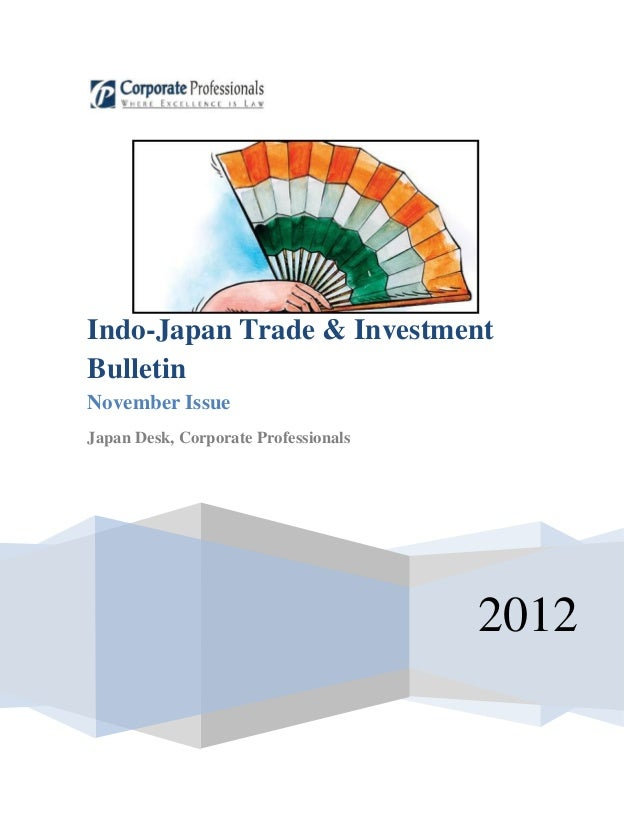 Indo-Japan Trade  Investment Bulletin