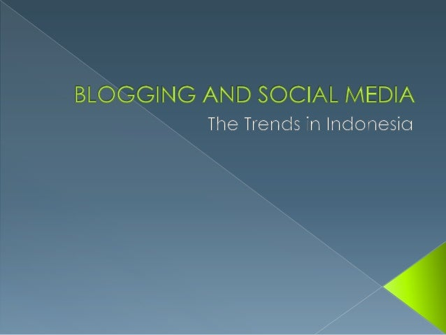 Social networking report in Indonesia