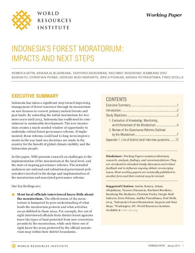 Working Paper  INDONESIA'S FOREST MORATORIUM: IMPACTS AND NEXT STEPS KEMEN AUSTIN, ARIANA ALISJAHBANA, TARYONO DARUSMAN, R...