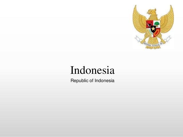 Indonesia Republic of Indonesia