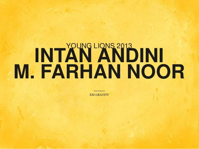 INTAN ANDINIM. FARHAN NOORYOUNG LIONS 2013XM GRAVITY
