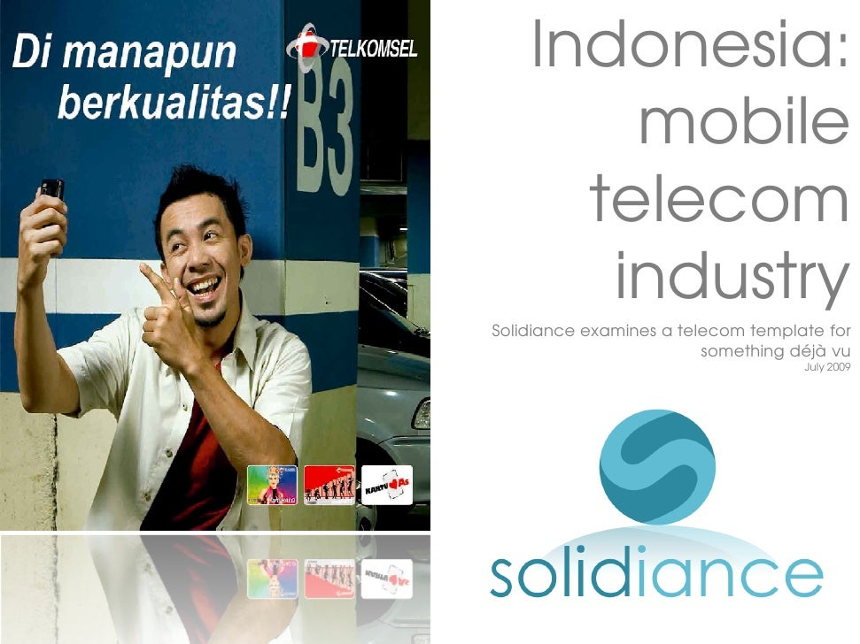 Indonesia:         mobile       telecom        industry Solidiance examines a telecom template for                        ...