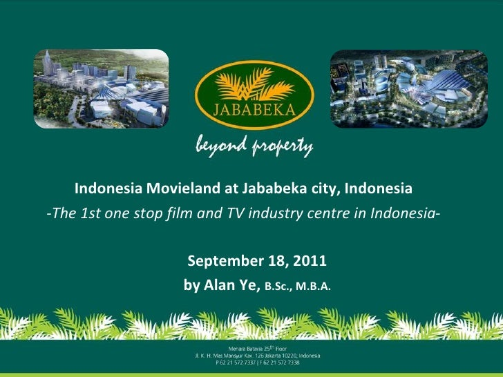 Indonesia Movieland at Jababeka city, Indonesia-The 1st one stop film and TV industry centre in Indonesia-                ...