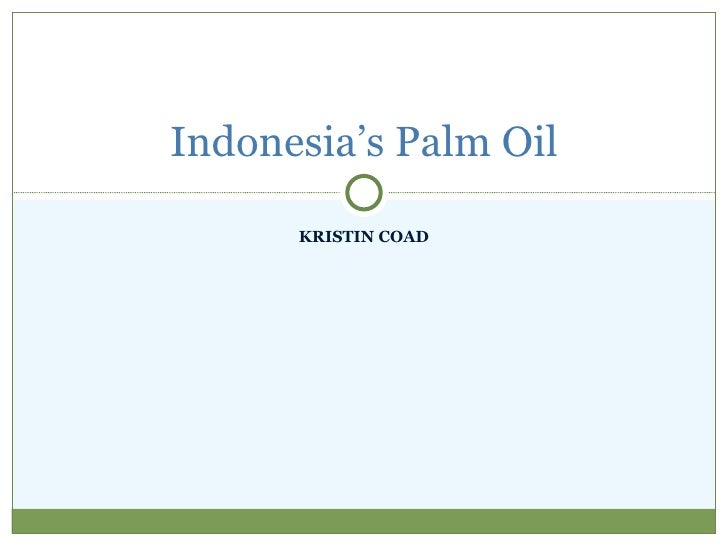 Indonesia's palm oil
