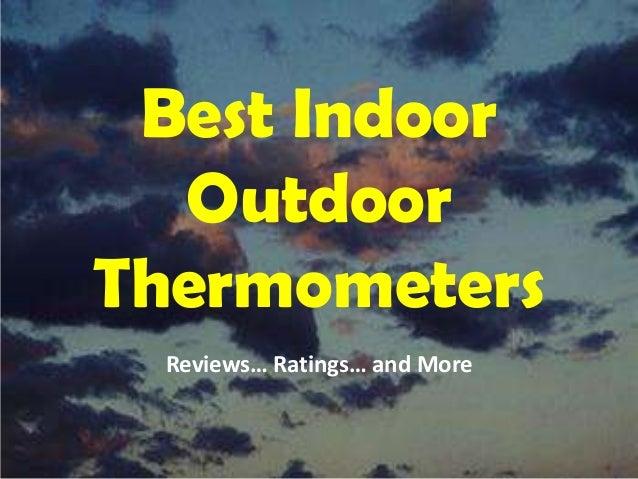 Best Indoor Outdoor Thermometer Reviews