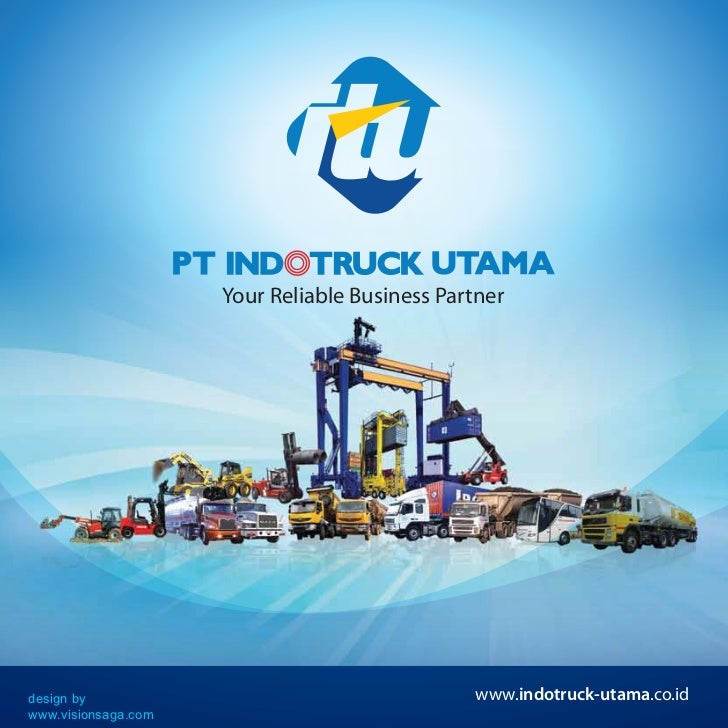 Your Reliable Business Partnerdesign by                                      www.indotruck-utama.co.idwww.visionsaga.com