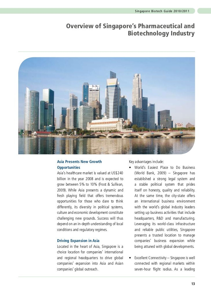 Si n g a p o r e B i o t ech G u i d e 2 0 1 0 / 2 0 1 1      Overview of Singapore's Pharmaceutical and                  ...