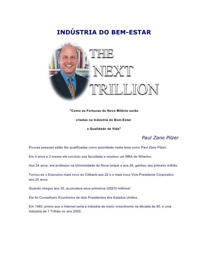 """INDÚSTRIA DO BEM-ESTAR                               """"Como as Fortunas do Novo Milênio serão                              ..."""