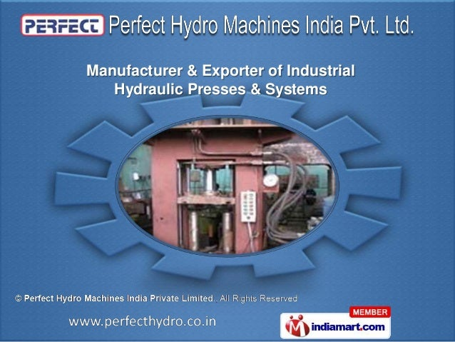 Induatrial Hydraulic Machines & Accessories by Perfect Hydro Machines India Private Limited Gurgaon