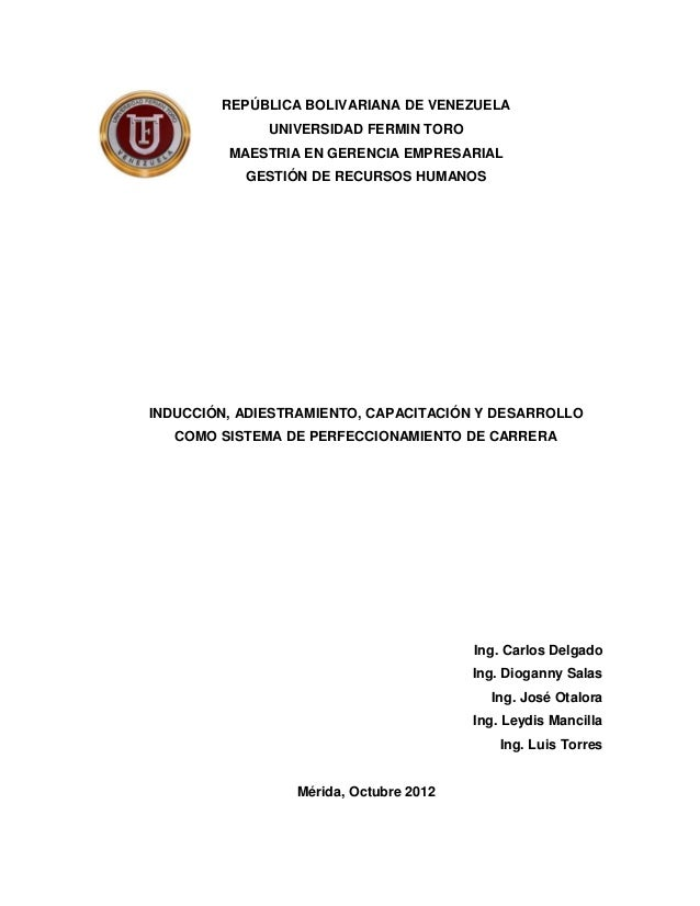 REPÚBLICA BOLIVARIANA DE VENEZUELAUNIVERSIDAD FERMIN TOROMAESTRIA EN GERENCIA EMPRESARIALGESTIÓN DE RECURSOS HUMANOSINDUCC...