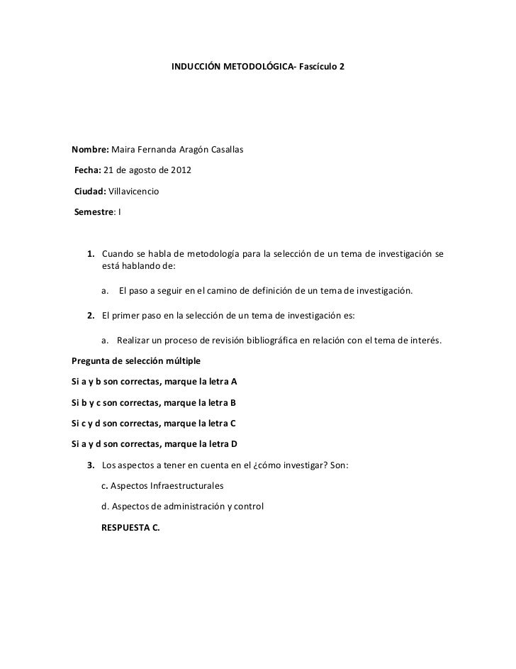 INDUCCIÓN METODOLÓGICA- Fascículo 2Nombre: Maira Fernanda Aragón CasallasFecha: 21 de agosto de 2012Ciudad: VillavicencioS...