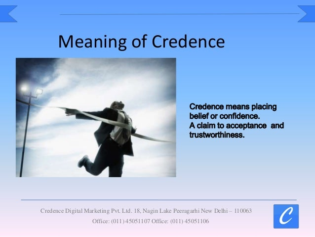 Credence digital marketing core values - Credence definition ...