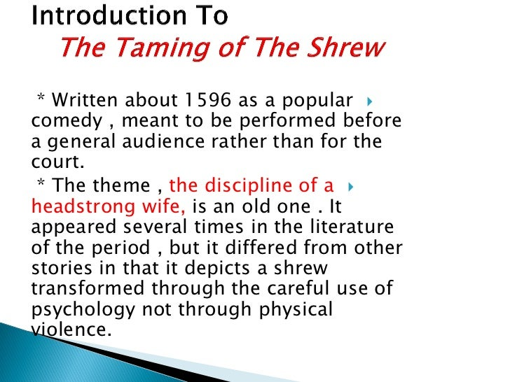 the taming of the shrew 2 essay The couples in taming of the shrew all have various personalities they all can be determined in different ways, through actions and emotions.