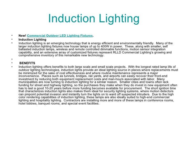 Induction Lighting  <ul><li>New!  Commercial Outdoor LED Lighting Fixtures . </li></ul><ul><li>Induction Lighting </li></u...