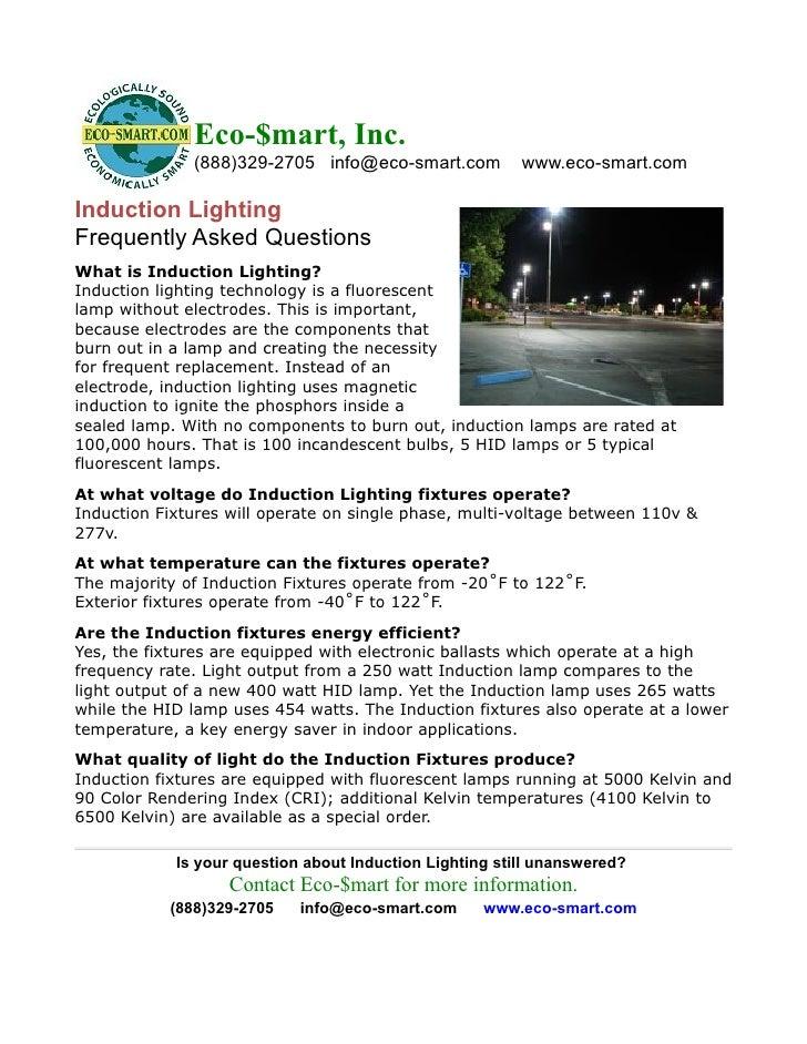 Eco-$mart, Inc.               (888)329-2705 info@eco-smart.com           www.eco-smart.com  Induction Lighting Frequently ...