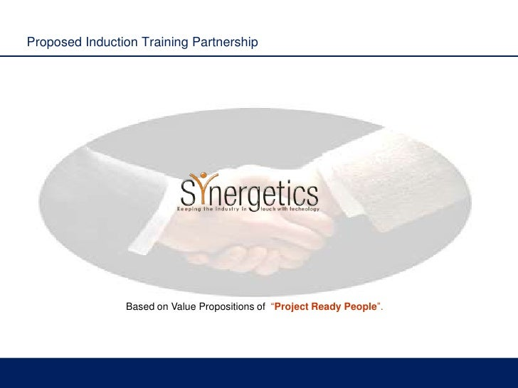 """Proposed Induction Training Partnership<br />Based on Value Propositions of  """"Project Ready People"""".<br />"""