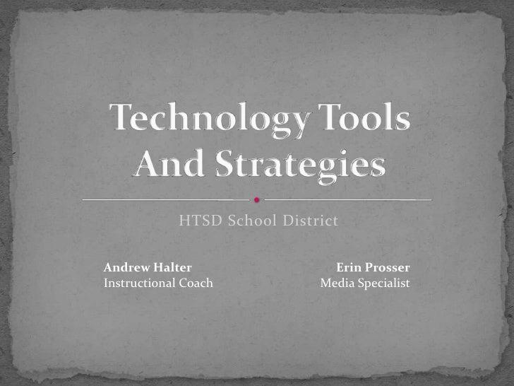 HTSD School DistrictAndrew Halter                  Erin ProsserInstructional Coach          Media Specialist