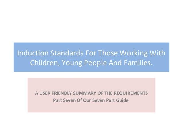 Induction standards part seven