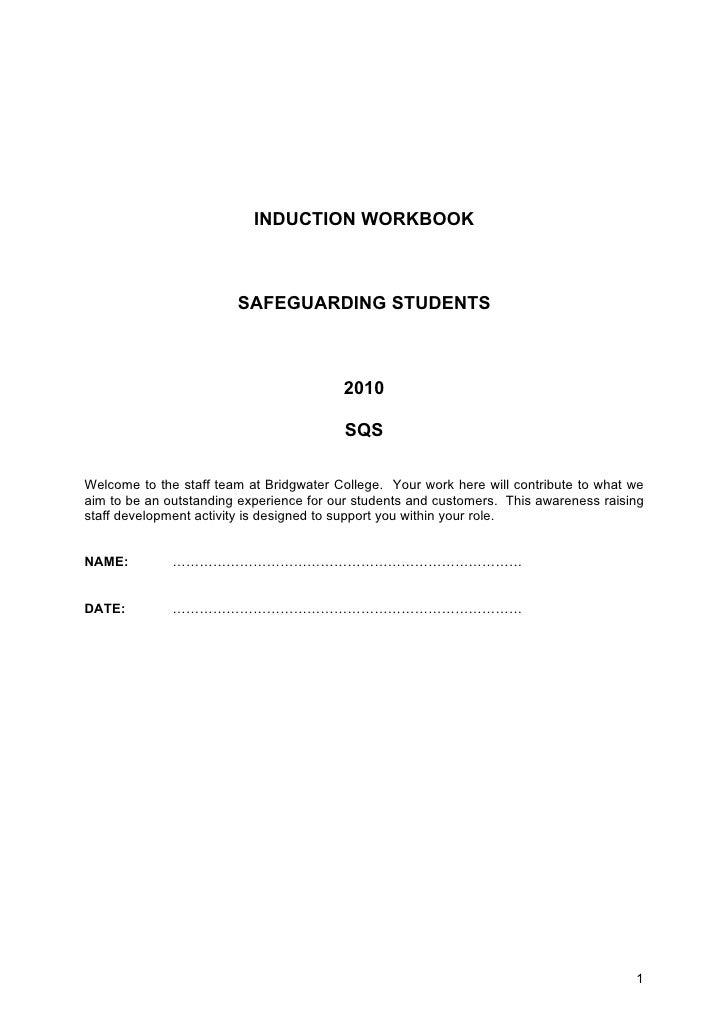 INDUCTION WORKBOOK                        SAFEGUARDING STUDENTS                                         2010              ...