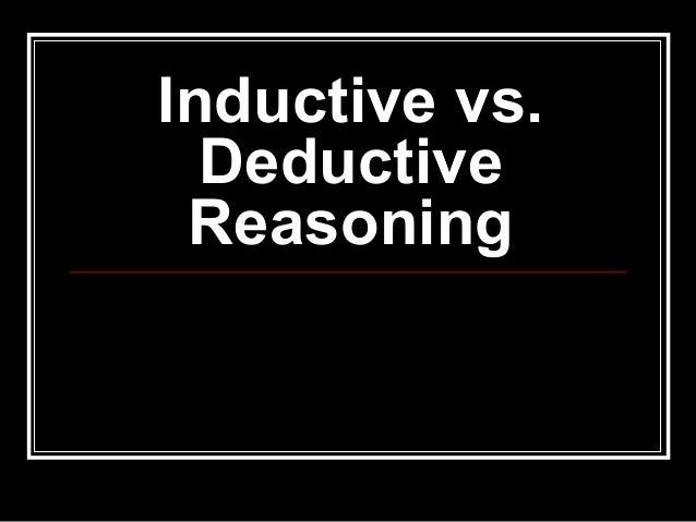Inductive v. deductive