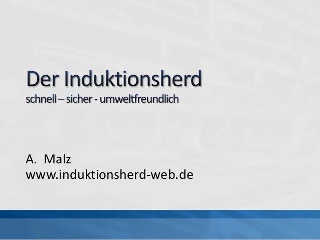 A. Malz www.induktionsherd-web.de