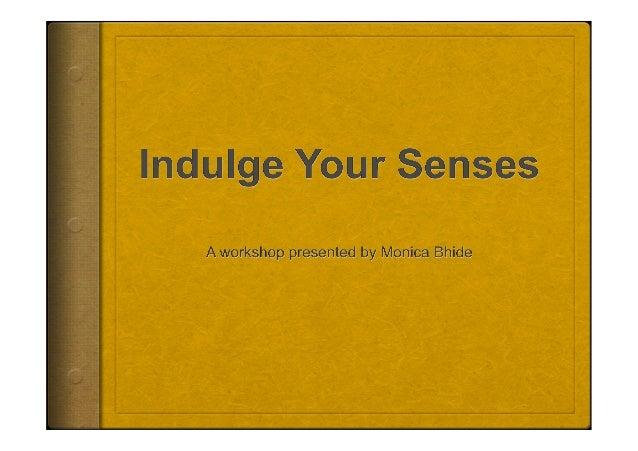 Mechanics of Food Writing Lab ' Indulge Your Senses ' with Monica Bhide #FBC14