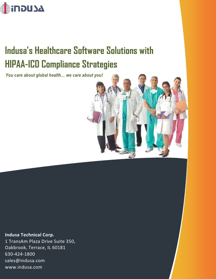 Indusa's Healthcare Software Solutions with HIPAA-ICD Compliance Strategies You care about global health… we care about yo...