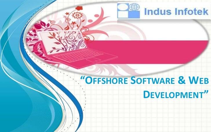 Offshore Software Developement by Indus Infotek