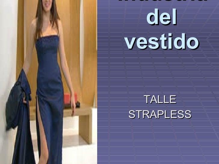 Industria del vestido TALLE STRAPLESS
