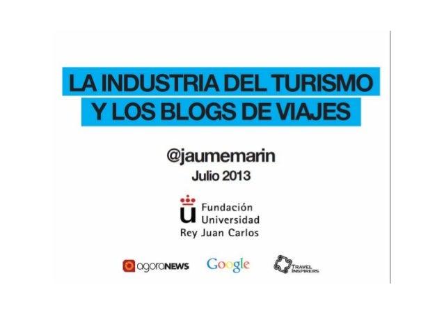La industria del Turismo y los blogs de viajes - Jaume Marín
