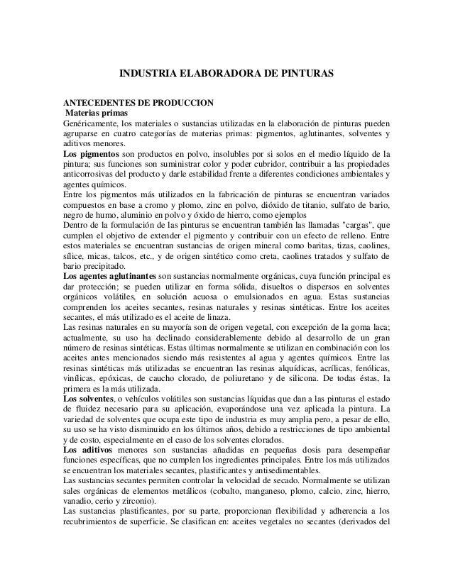 INDUSTRIA ELABORADORA DE PINTURAS ANTECEDENTES DE PRODUCCION Materias primas Genéricamente, los materiales o sustancias ut...