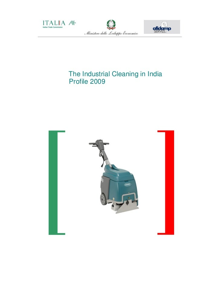 The Industrial Cleaning in IndiaProfile 2009