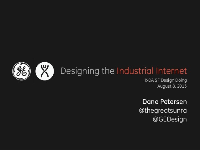 Designing the Industrial Internet