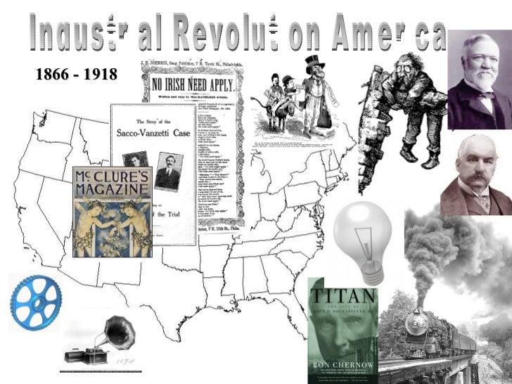 Industrial Revolution America 1866 - 1918